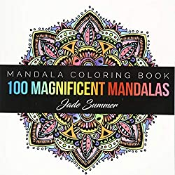 100 magnificent mandalas Mandala Coloring Books for Relaxation stress relief and Mindfulness