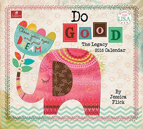 Legacy Publishing Group 2016 Wall Calendar, Do Good (WCA18838)
