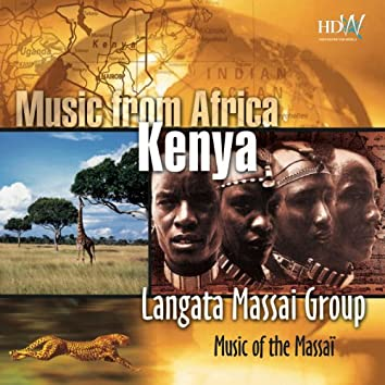 Music From Africa - Kenya - Music Of The Massai