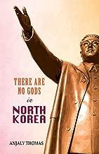 There are no gods in North Korea