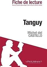 Tanguy de Michel del Castillo (Fiche de lecture) (French Edition)
