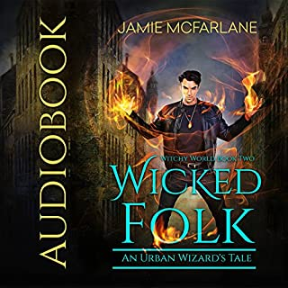 Wicked Folk: An Urban Wizard's Tale audiobook cover art