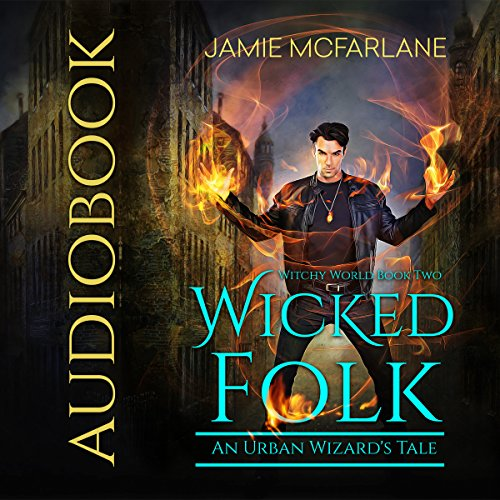 Couverture de Wicked Folk: An Urban Wizard's Tale
