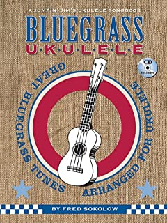 Bluegrass Ukulele: A Jumpin' Jim's Ukulele Songbook
