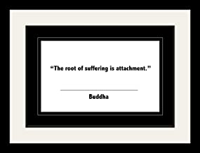"""WeSellPhotos Buddha Quotes: Inspirational Motivational Quotes Poster Photo Picture Framed Print Wall Decor Art """"The Root of Suffering is Attachment."""" (19x25 Framed)"""