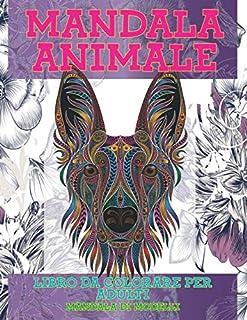 Libro da colorare per adulti - Mandala di modelli - Mandala Animale (Italian Edition)