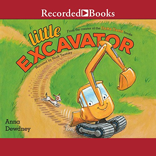 Little Excavator                   By:                                                                                                                                 Anna Dewdney                               Narrated by:                                                                                                                                 Mark Turetsky                      Length: 4 mins     3 ratings     Overall 5.0