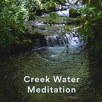 Creek Water Meditations