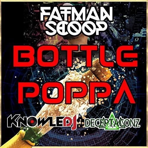 Fatman Scoop, Knowledj, Deceptaconz