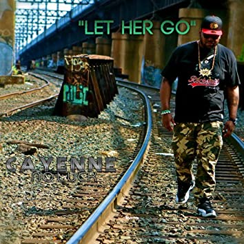 """""""Let Her Go"""" (feat. MightyMax)"""