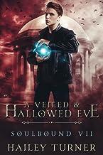 A Veiled & Hallowed Eve (Soulbound)