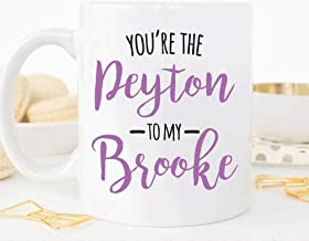 Best you're the brooke to my peyton Reviews