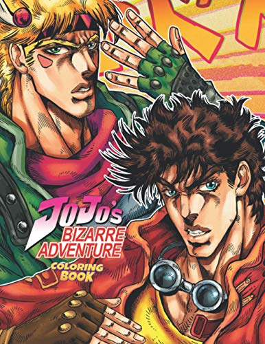 Jojos Bizarre Adventure Coloring Book: Stress Relief Adult Coloring Books For Men And Women & Teenagers With Crayons