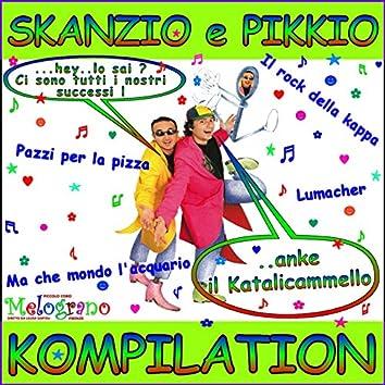 Skanzio e Pikkio Kompilation