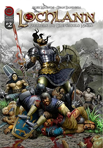 Lochlann: A Colheita de Macha (Guerreiro do Crepúsculo Negro Livro 2) (Portuguese Edition)