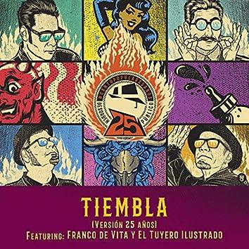 Tiembla (Versión 25 Años)