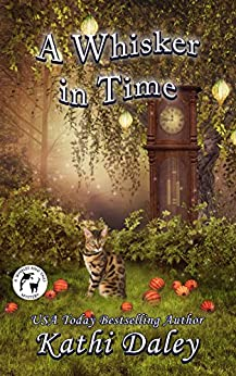 A Whisker in Time (A Whales and Tails Cozy Mystery Book 16) by [Kathi Daley]