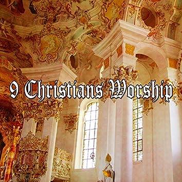 9 Christians Worship