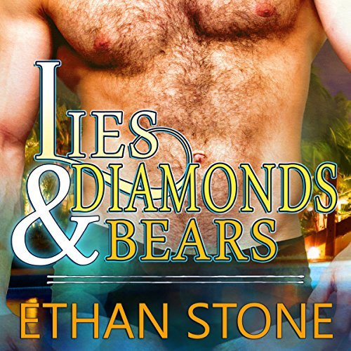 Lies & Diamonds & Bears audiobook cover art