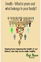 Health? What is yours, and what belongs to your family system (Systemic Constellations Book 1) Kindle Edition
