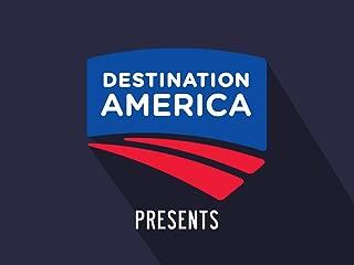 Destination America Presents Season 1