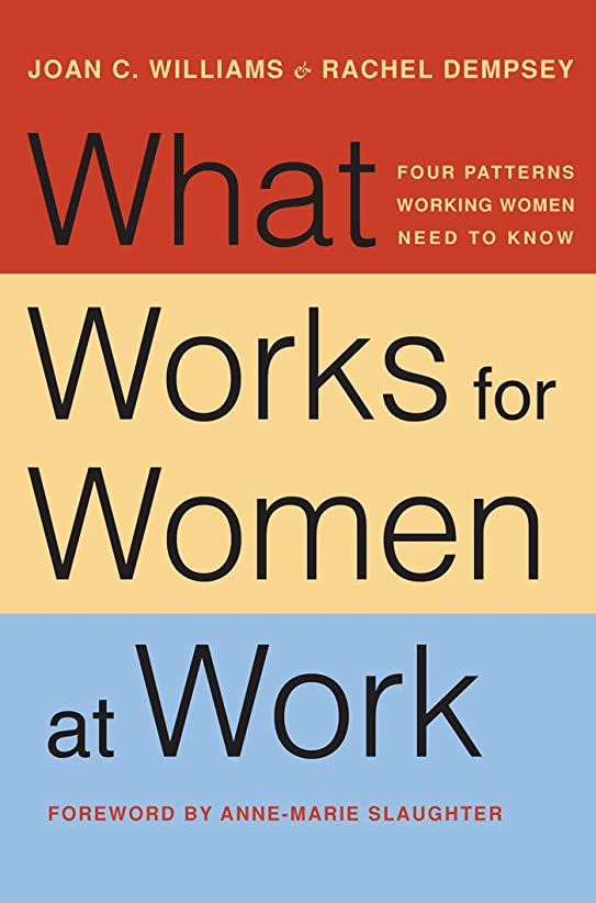 What Works for Women at Work: Four Patterns Working Women Need to Know (English Edition)