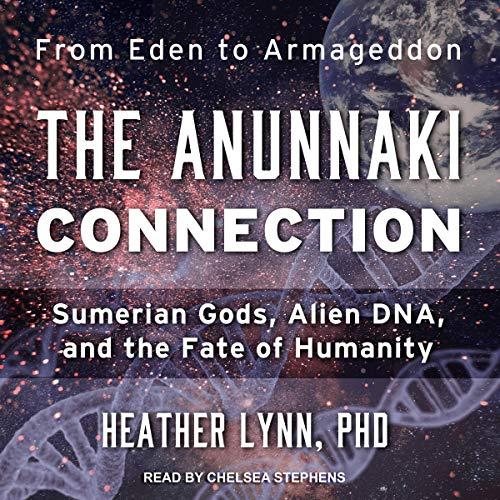 The Anunnaki Connection audiobook cover art