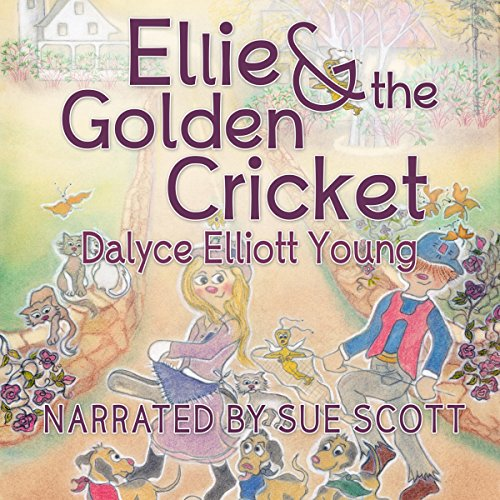 Ellie & the Golden Cricket                   By:                                                                                                                                 Dalyce Elliott Young                               Narrated by:                                                                                                                                 Sue Scott                      Length: 7 mins     Not rated yet     Overall 0.0