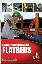 Cargo Securement FLATBEDS Driver Handbook (5.25