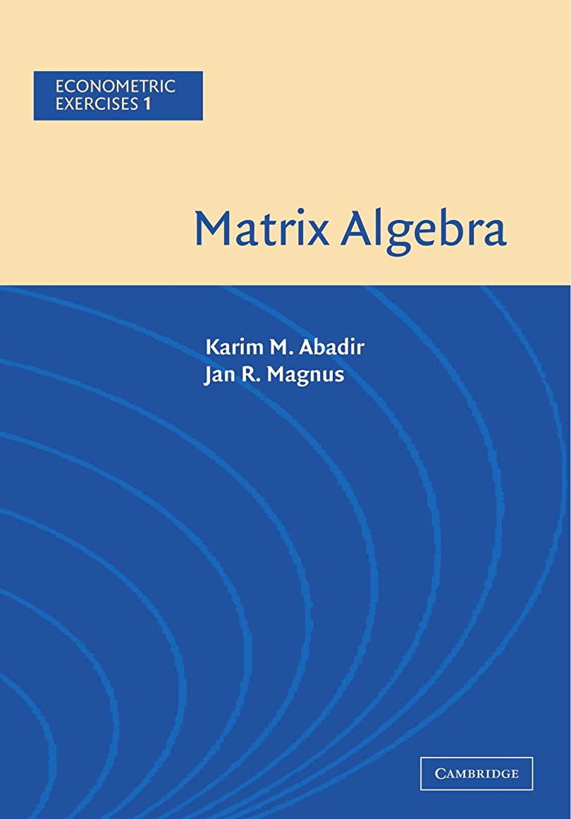 描写将来の自殺Matrix Algebra (Econometric Exercises)
