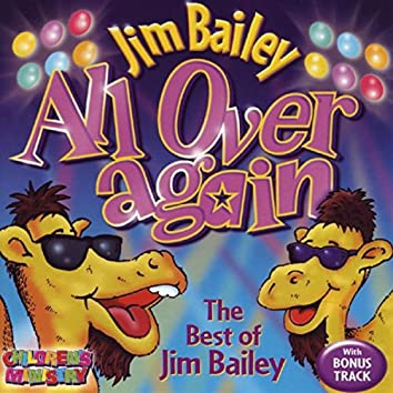 All Over Again - The Best Of Jim Bailey