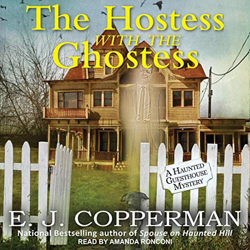 The Hostess with the Ghostess Audiobook By E. J. Copperman cover art