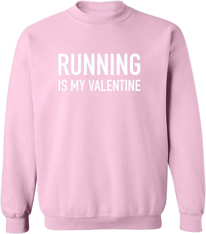 Running Is My Valentine Crewneck Sweatshirt