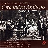 ヘンデル:アンセム集/Handel: Coronation Anthems