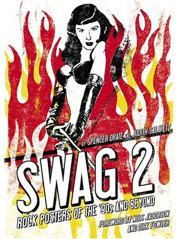 微妙グループブラウスSwag 2: Rock Posters of the 90's and Beyond