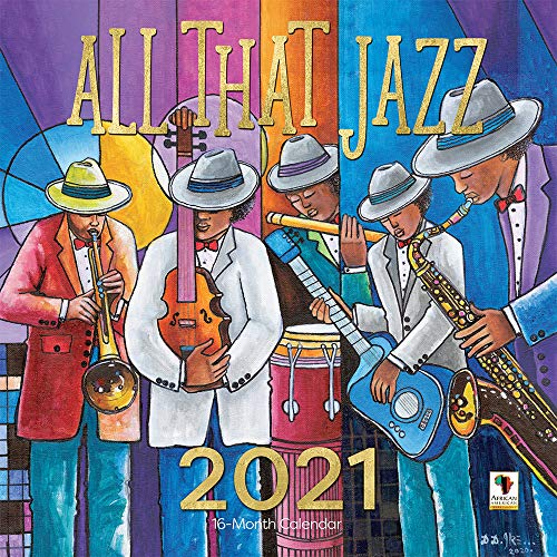African American Expressions 2021 Wall Calendars - 2021-2022 Monthly Calendars Celebrating Black Culture & History - 12x12 Hanging Calendar - 16 Months - All That Jazz