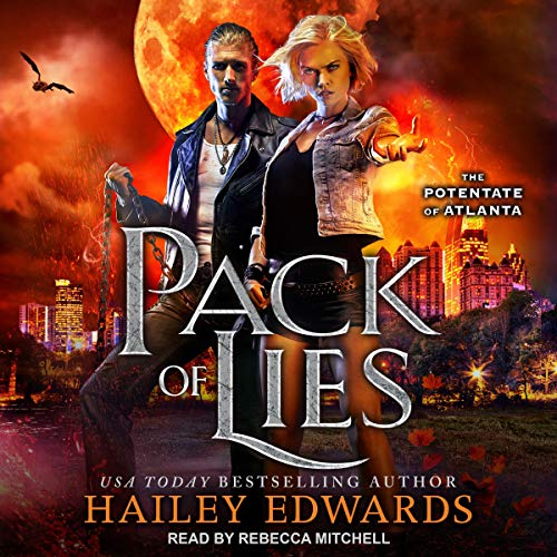 Pack of Lies: Potentate of Atlanta, Book 2