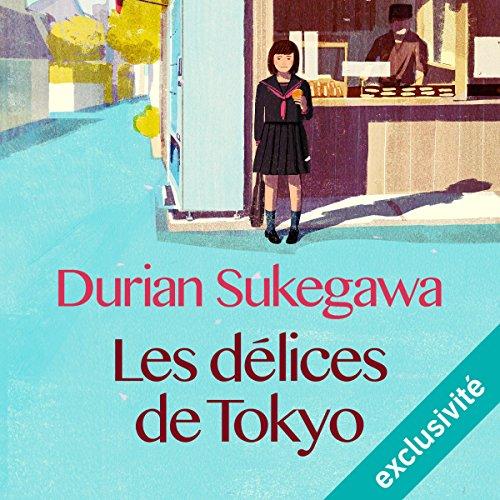 Les délices de Tokyo audiobook cover art