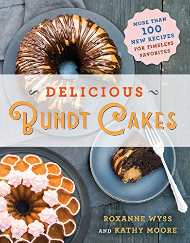 Delicious Bundt Cakes: More Than