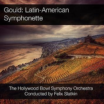 Gould: Latin-American Symphonette