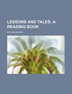 Lessons and Tales; A Reading Book