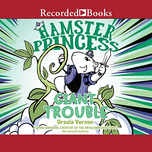 Hamster Princess: Giant Trouble audiobook cover art