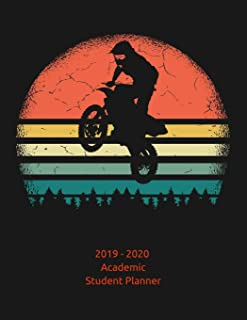 2019 - 2020 Academic Student Planner: A School Year Calendar and Planner for Dirt Bike and Motocross Riders