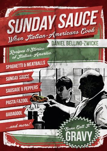 SUNDAY SAUCE - When Italian Americans Cook: Secret Italian Recipes & Favorite Dishes .. Italian Cookbook with Clemenza Spaghetti & Meatballs Sunday Sauce Godfather Gravy (English Edition)