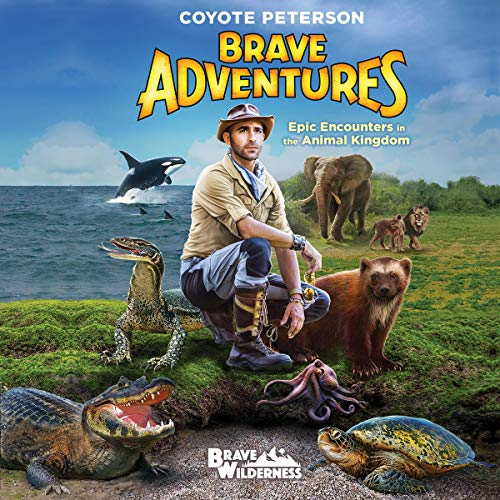 Epic Encounters in the Animal Kingdom (Brave Adventures Vol. 2) cover art