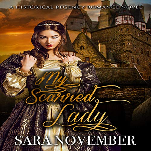 My Scarred Lady audiobook cover art