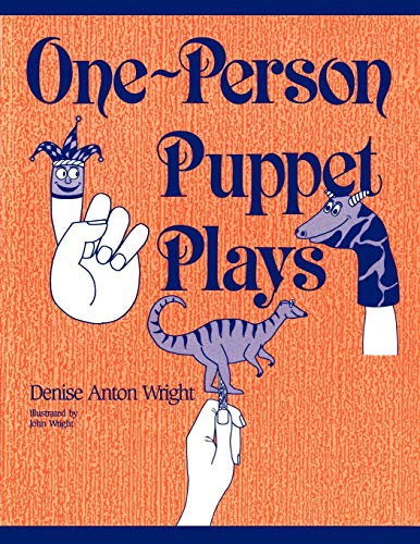 Compare Textbook Prices for One-Person Puppet Plays:  ISBN 9780872877429 by Wright, Denise A.
