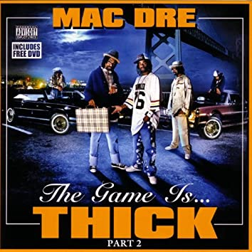 The Game Is... Thick - Part 2