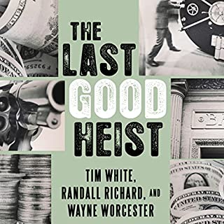 The Last Good Heist cover art