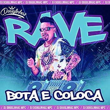Rave Bota e Coloca (feat. MC Duartt, MC Yuri & MC VC) (Remix)